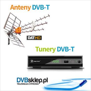 naziemna telewizja cyfrowa - tunery ianteny DVB-T