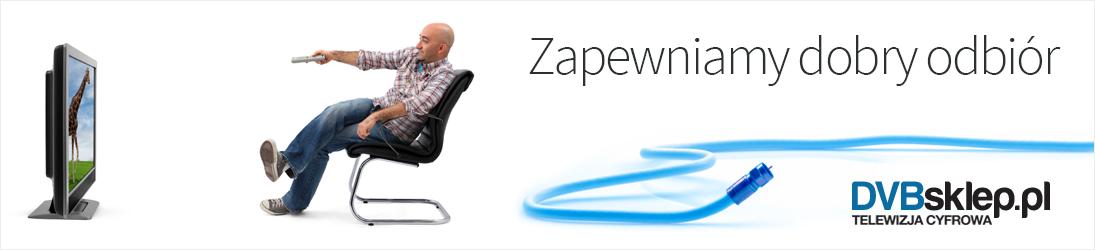 Zapewniamy dobry odbiór - DVBsklep.pl